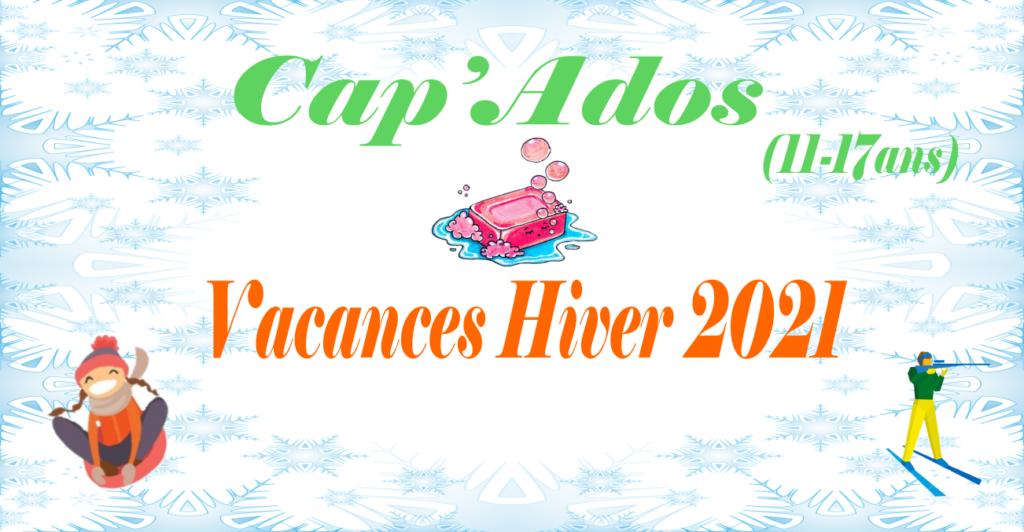 Cap'ados: vacances d'hiver 2021